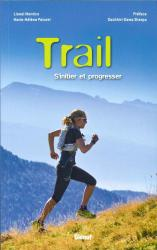 Trail, s'initier et progresser